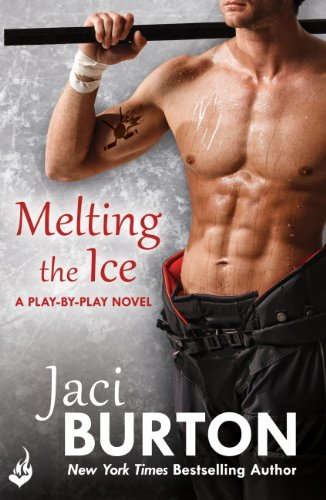 Melting The Ice: Play-By-Play Book 7 by [Burton, Jaci]