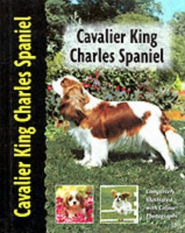 Cavalier King Charles Spaniel (Dog Breed Book)