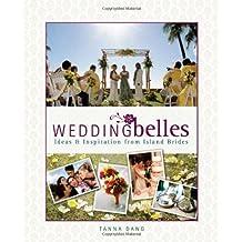 Wedding Belles: Ideas & Inspiration from Island Brides