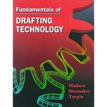 Fundamentals of Drafting Technology