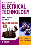 A Textbook of Electrical Technology: Volume 2 AC and DC Machines: AC and DC Machines - Vol. 2
