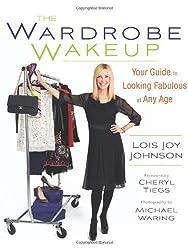 Wardrobe Wakeup by Lois Joy Johnson (2013-01-10)