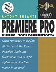 Premiere Pro for Windows (Visual QuickProject Guides)