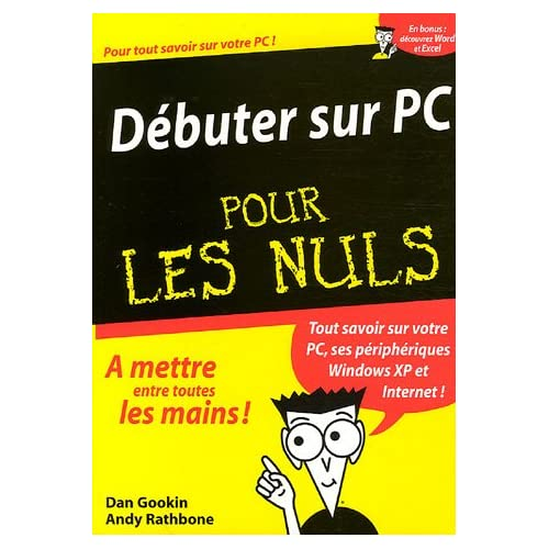 Débuter sur PC Pour les Nuls
