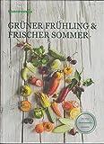 Thermomix Kochbuch Grüner Frühling & Frischer Sommer