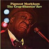 Songtexte von Pigmeat Markham - The Crap-Shootin' Rev