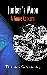 Junker's Moon: A Grave Concern (English Edition)