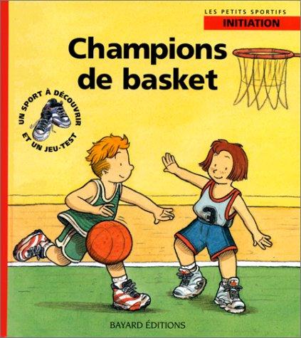 Champions de basket par Renaud de Saint Mars