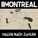 Songtexte von Montreal - Malen nach Zahlen