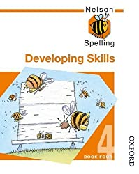 Nelson Spelling - Developing Skills Book 4: Developing Skills Bk. 4 by John Jackman (21-May-2002) Paperback