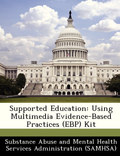 Supported Education: Using Multimedia Evidence-Based Practices (EBP) Kit
