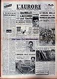 AURORE (L') [No 3151] du 28/10/1954 - L'ECRIVAIN CHARLES DE GAULLE PAR JULES ROMAINS - GUY MOLLET - L'ACCORD EST FACILE SUR LE PROGRAMME MENDES-FRANCE - YATOU ETAIT L'ASSASSIN DE LA RENTIERE D'ERAGNY - ETAT D'ECEPTION EN EGYPTE APRES L'ATTENTAT CONTR