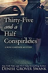 Thirty-Five and a Half Conspiracies (Rose Gardner Mystery) (Volume 8) by Denise Grover Swank (2015-11-06)