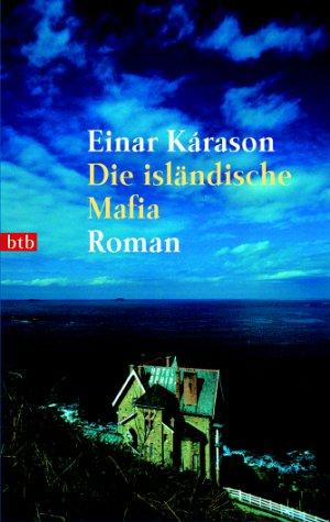 Die isländische Mafia: Roman