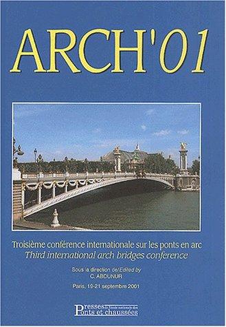 Arch'01: Actes de la troisième Conférence internationale sur les Ponts