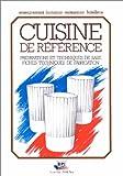 Cuisine de référence : Préparations et techniques de base, fiches techniques de fabrication
