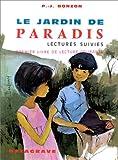 Le Jardin de paradis, lectures suivies