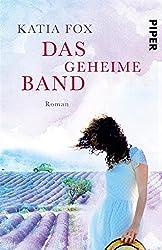 Das geheime Band: Roman