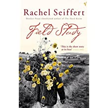 [Field Study] (By: Rachel Seiffert) [published: March, 2005]