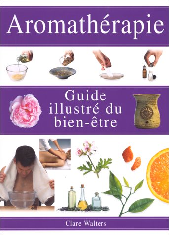 Aromathérapie par Clare Walters