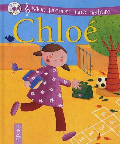 Mon prénom : Chloé (+ CD)