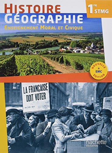 Histoire Gographie EMC 1re STMG - Livre lve - ED. 2017