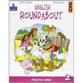 English Roundabout. Practice Book. Per La 2ª Classe Elementare