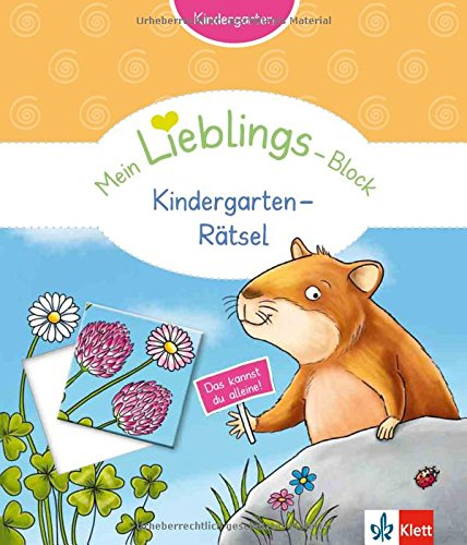 Klett Mein Lieblings-Block Kindergarten-Rätsel - Kindergarten ab 3 Jahren. Das kannst du alleine!