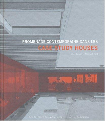 Promenade contemporaine dans les Case Study Houses par Ethel Buisson
