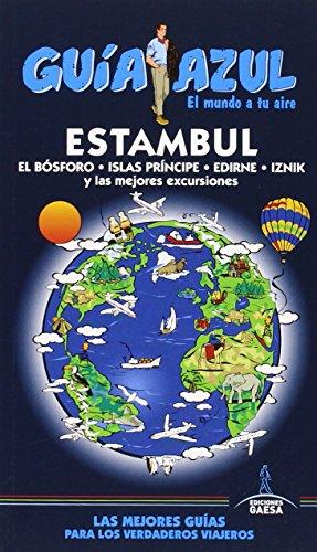 Estambul: Estambul Guía Azul par Manuel Monreal