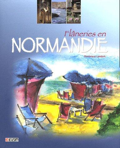 Flâneries en Normandie