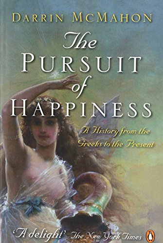 Sam Brown Oxford (The Pursuit of Happiness: A History from the Greeks to the Present)