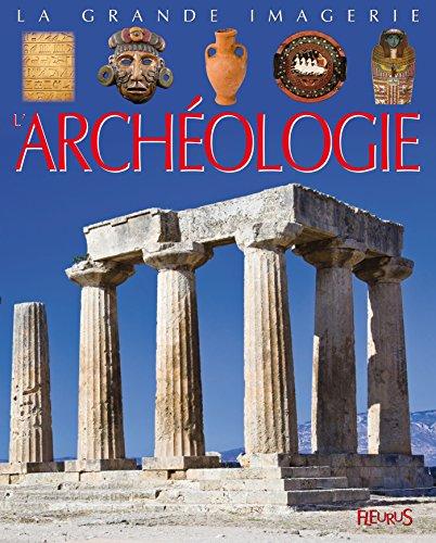 L'archéologie par Sylvie Deraime