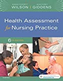 Health Assessment for Nursing Practice, 6e