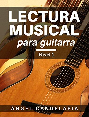 Lectura Musical para Guitarra: Nivel 1 de [Candelaria, Angel]