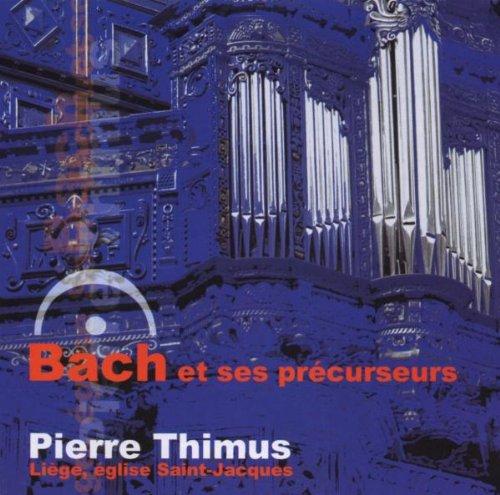 Bach und Seine Vorgänger