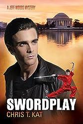 Swordplay (Jeff Woods Mystery series Book 3) (English Edition)