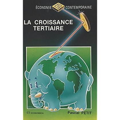 La croissance tertiaire (Economie contemporaine)