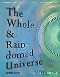 The Whole & Rain-domed Universe