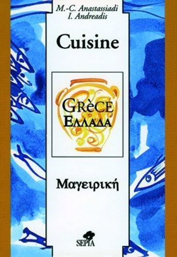 Cuisine de grece de Marie-Christine Anastassiadi (10 octobre 1996) Broché