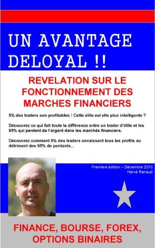 Un avantage deloyal par Hervé Renaud