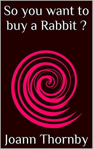 So you want to buy a Rabbit ? (English Edition) (Cage Tray)