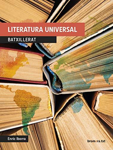 Literatura universal Batxillerat (bromeratxt)