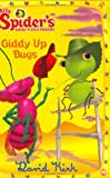 Giddy Up Bugs! (Miss Spiders Sunny Patch Friends)