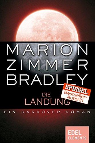 Die Landung: Ein Darkover Roman (Darkover-Zyklus) (Kostenlose Kindle-bücher Science Fantasy)