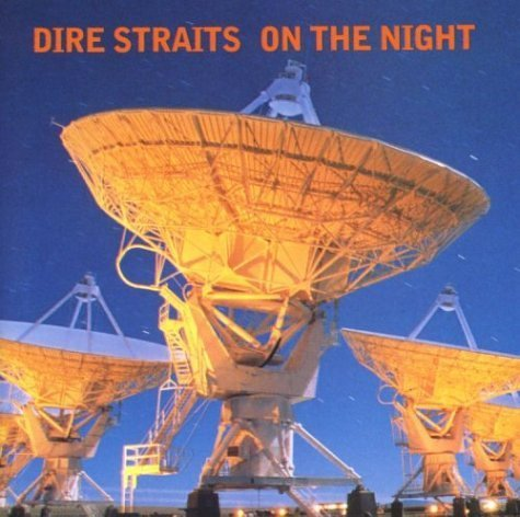 On the Night - Live by DIRE STRAITS (2014-08-02)