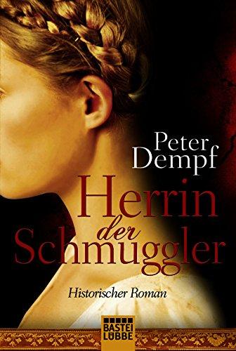 Herrin der Schmuggler: Roman (Klassiker. Historischer Roman. Bastei Lübbe Taschenbücher) hier kaufen