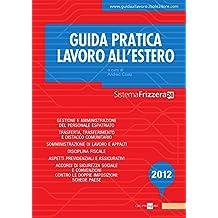 Guida pratica lavoro all'estero (Sistema Frizzera)
