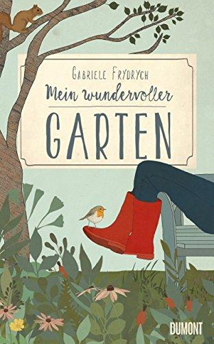 Preisvergleich Produktbild Mein wundervoller Garten