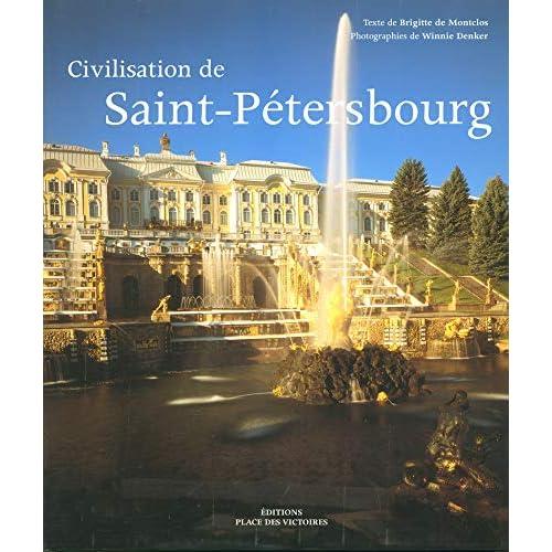 La civilisation de Saint-Petersbourg